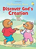 The Berenstain Bears Discover God's Creation (Berenstain Bears/Living Lights)