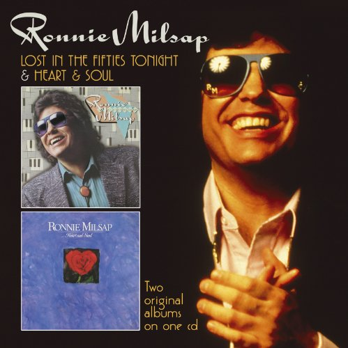 RONNIE MILSAP - Lost In The Fifties Tonight / Heart & Soul - Zortam Music