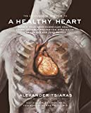 img - for InVision Guide to a Healthy Heart, The by Alexander Tsiaras (2005-10-19) book / textbook / text book