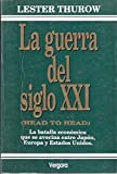 img - for La Guerra del Siglo XXI (Spanish Edition) book / textbook / text book
