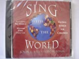 Sing With The World Global Songs For Children