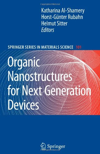 Organic Nanostructures For Next Generation Devices (Springer Series In Materials Science)