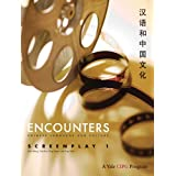 Encounters: Chinese Language and Culture, Screenplay 1