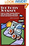 The Potty Journey: Guide to Toilet Tr...