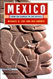 Mexico: From the Olmecs to the Aztecs, Fifth Edition (050028346X) by Michael D. Coe