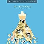 Glaciers | Alexis M. Smith
