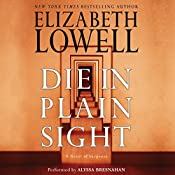Die in Plain Sight: A Novel of Suspense | Elizabeth Lowell