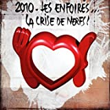 2010 Les Enfoirs... La Crise De Nerfs ! (2 CD)par Les Enfoirs