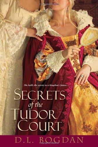 Image of Secrets of the Tudor Court