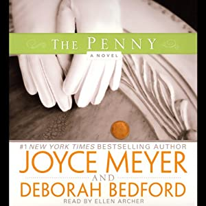 The Penny: A Novel | [Joyce Meyer, Deborah Bedford]