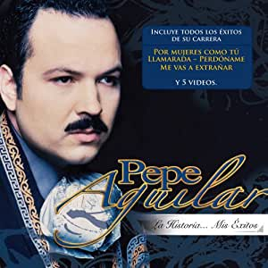 Pepe Aguilar - Historia: Mis Exitos - Amazon.com Music