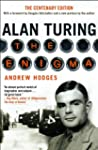 Alan Turing: The Enigma The Centenary...