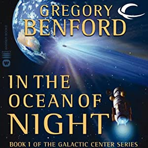 In the Ocean of Night: Galactic Center, Book 1 | [Gregory Benford]