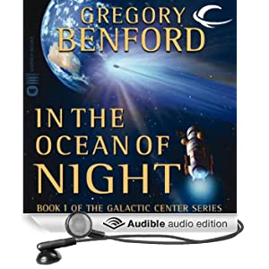 In the Ocean of Night: Galactic Center, Book 1 (Unabridged)