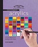 Acrylics (Winsor & Newton Colour Mixing Guides)