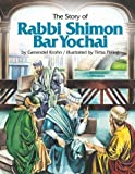 img - for The Story Of Rabbi Shimon Bar Yochai book / textbook / text book