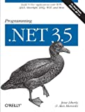 Programming .NET 3.5 (059652756X) by Liberty, Jesse