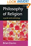 Philosophy of Religion: A Guide and A...