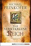 Image de Das verschollene Reich: Historischer Roman (Klassiker. Historischer Roman. Bastei Lübbe T