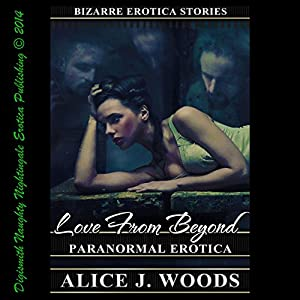 Love from Beyond: Paranormal Erotica Audiobook