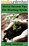 Eleven Success Tips For Starting Seeds