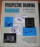 img - for Perspective Drawing Handbook Fundamentals and Fine Points of Perspective Drawing Clearly Explained in Easy-to-follow, Highly Illustrated Form for Students , Artists, Illustrators, Designers and Architects book / textbook / text book