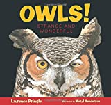 img - for Owls! (Strange and Wonderful) book / textbook / text book