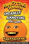 Annoying Orange Insanely Annoying Jok...