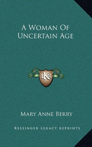 A Woman of Uncertain Age