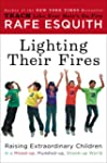 Lighting Their Fires: Raising Extraor...