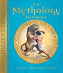 The Mythology Handbook: An Introducti...