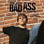 The New Bad Ass in Town | Mark A. Roeder