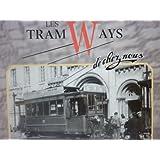 Les Tramways de chez nous