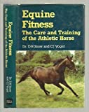img - for Equine Fitness: The Care and Training of the Athletic Horse book / textbook / text book