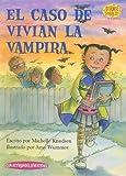 El Caso de Vivian la Vampira = Case of Vampire Vivian (Science Solves It) (Spanish Edition)