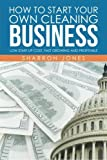 img - for How to Start Your Own Cleaning Business book / textbook / text book