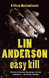 Lin Anderson Easy Kill (Rhona MacLeod Novels)