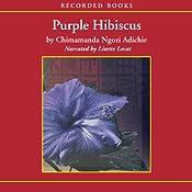 Purple Hibiscus | [Chimamanda Ngozi Adichie]