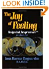The Joy of Feeling: Bodymind Acupressure