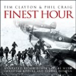 Finest Hour | Tim Clayton,Phil Craig