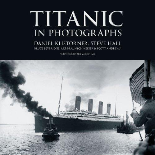 Titanic in Photographs (Titanic Collection)