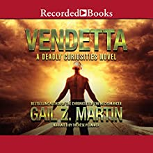 Vendetta: Deadly Curiosities, Book 2 Audiobook by Gail Z. Martin Narrated by Therese Plummer