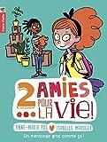 """Afficher """"2 amies pour la vie ! n° 1<br /> Un mensonge gros comme ça !"""""""