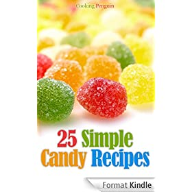 25 Simple Candy Recipes (English Edition)