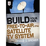 Compare Build Your Own Free to Air (FTA) Satellite TV System at Compare Hatke