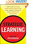 Strategic Learning: How to Be Smarter...