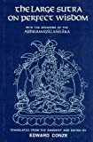 Large Sutra on Perfect Wisdom With the Divisions of the Abhisamayalankara (8120807529) by Edward Conze