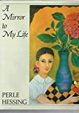 img - for A Mirror to My Life book / textbook / text book