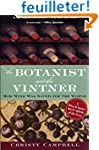 The Botanist And the Vintner: How Win...