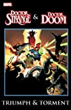 img - for Dr. Strange & Dr. Doom: Triumph & Torment book / textbook / text book